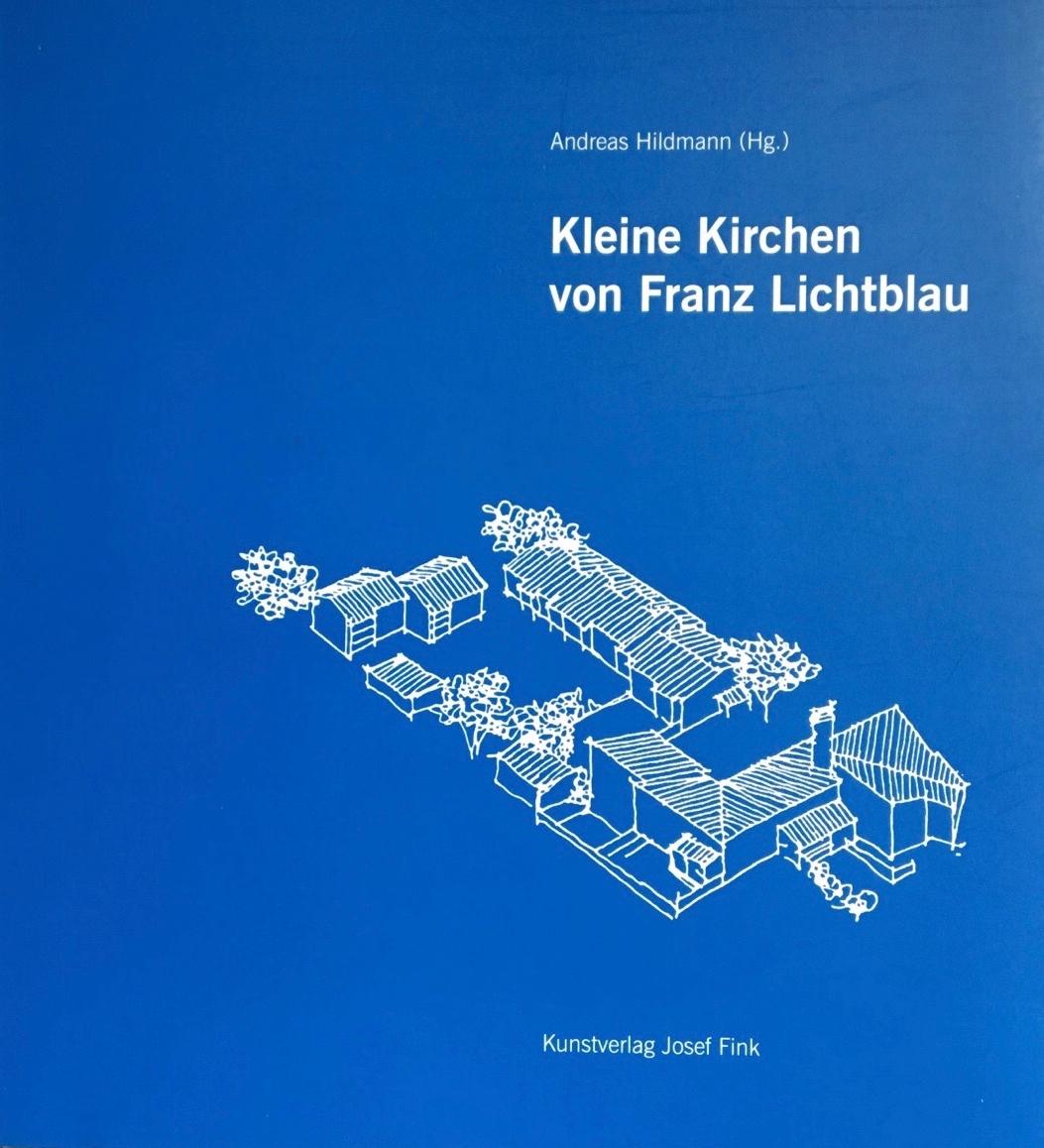 Kleine Kirchen von Franz Lichtblau