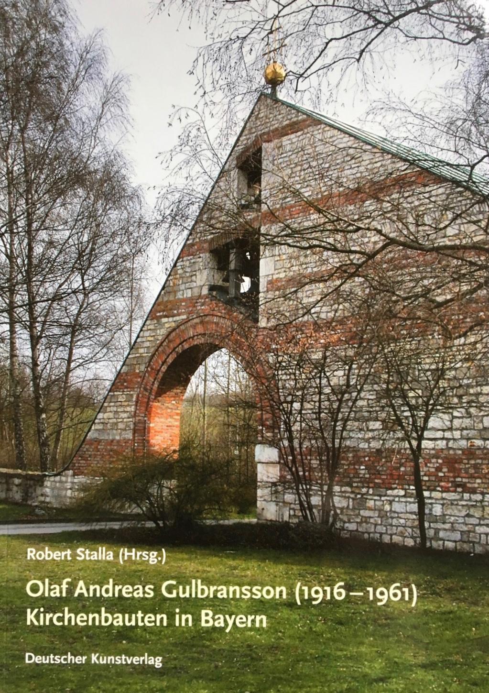 Olaf Andreas Gulbransson (1916-1961) Kirchenbauten in Bayern